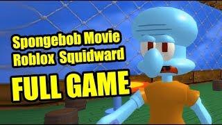 Spongebob Movie Roblox Squidward FULL GAME