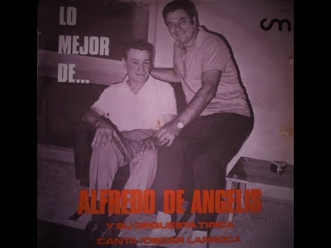 Lo Mejor de ... Alfredo De Angelis con Oscar Larroca Mp3