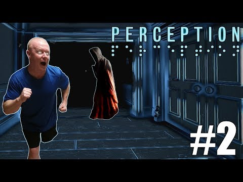 PERCEPTION - The PRESENCE is REAL!! (Part 2) - Perception Gameplay