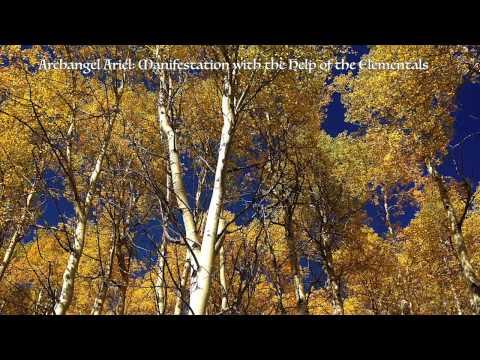 Archangel Ariel: Manifestation with the Help of the Elementals