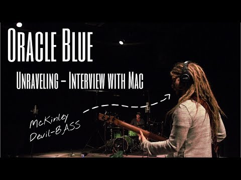 Oracle Blue || Unraveling || Interview and Preview