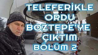 Tir'da Sikildim Boztepe'ye Çiktim | BÖlÜm 2