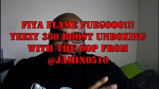 Gambar cover My 1st Yeezy Unboxing W/The Oop From @Jamin0510! Fiya Flame Fuego!!