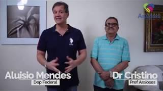 Gambar cover Aluisio Mendes & Dr Cristino: 81 Anos de Araioses   Prefeitura de Araioses
