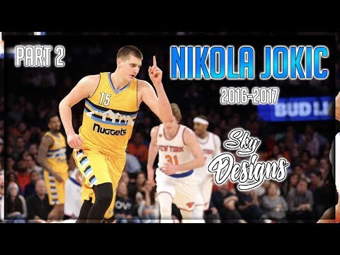 Nikola Jokic Official 2016-2017 Season Highlights PART 2 // 16.7 PPG, 9.8 RPG, 4.9 APG