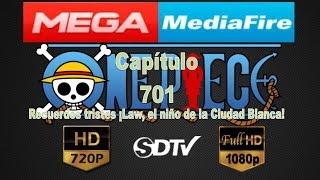 One Piece Capítulo 701 Full HD 1080p/720p/HD Lite Sub Español Latino Completo Mega o MediaFire