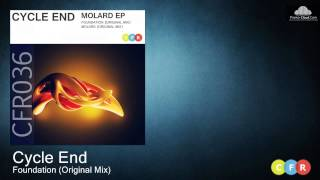 Cycle End - Foundation (Original Mix) CFR036