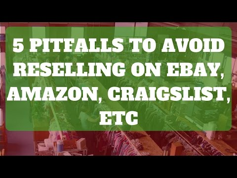 5 Pitfalls to Avoid When Reselling on Ebay, Amazon, and Other Avenues