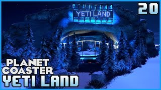 YETI LAND ENTRANCE! & Dive Coaster! Lets Play: Yeti land 20 #PlanetCoaster