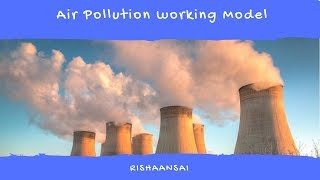Air Pollution Working Model