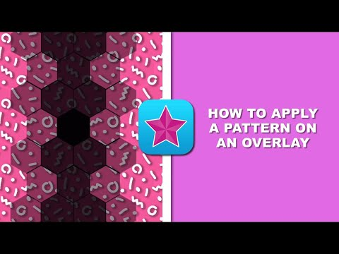 HOW TO APPLY A PATTERN ON AN OVERLAY | videostar tutorial