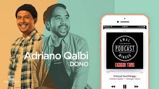 Podcast Awal Minggu - DONO PRADANA: Bahas Tuntas Bondo Wani