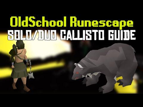 OldSchool Runescape - Solo & Duo Callisto: Detailed Guide