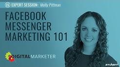 Facebook Messenger Marketing 101 - Molly Pittman Expert Session