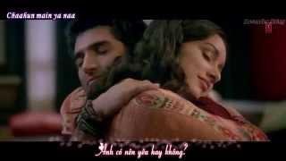 Chahun Main Ya Naa vietsub | OST Aashiqui 2 / Vị ngọt tình yêu 2 thumbnail