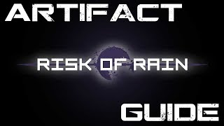 Risk of Rain PC - Artifact Complete Guide