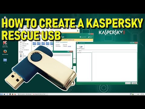 How to Create Kaspersky Rescue Disk on USB 2019 Guide and Overview