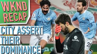Man City SMASH Liverpool at Anfield & Barcelona Comeback AGAIN! - Weekend Recap #18