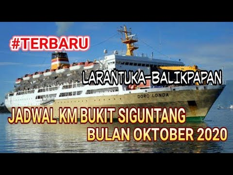 Jadwal Terbaru Km Bukit Siguntang Bulan Oktober 2020 Youtube