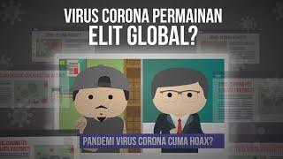 Benarkah Virus Corona Hanya Rekayasa? #SehatAntiHoax