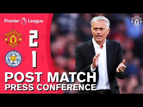 Man Utd 2-1 Leicester | Mourinho Delighted with Opening Day Win | Post Match Press Conference