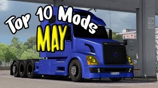 TOP 10 Mods May 2018 | Euro Truck Simulator 2 [1.31]