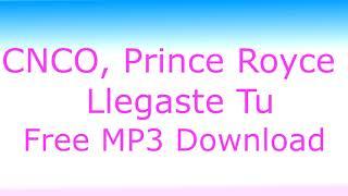 Cnco Prince Royce Llegaste Tu HQ By ZeD.mp3