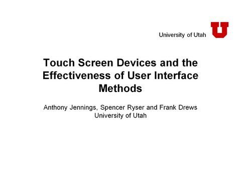 Touch Screen Devices and the Effectiveness of User Interface Methods