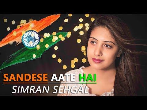 Sandese Aate Hai Cover   Simran Sehgal   Precious Peter   Anu Malik   Javed Akhtar