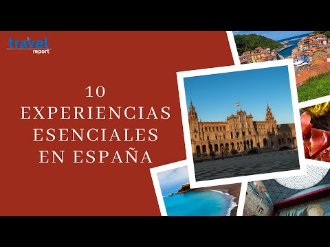 10 experiencias esenciales en España