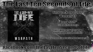 The Last Ten Seconds of Life - Break Stuff (Limp Bizkit Cover)