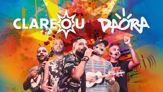 Daora | Clareou (Ao Vivo em São Paulo)