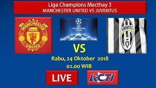 Jadwal Siaran Langsung Liga Champion Manchester United vs Juventus Malam ini - Hari ini Live di RCTI