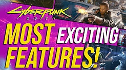 Cyberpunk 2077 - Top 10 Most Exciting Features!