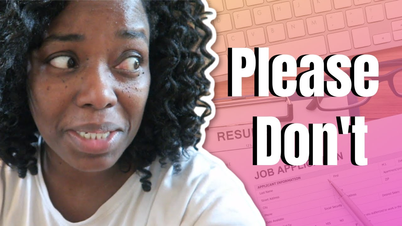 7 Things Not To Put On Your Resume In 2020 🛑 Youtube