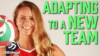 Adapting to a New Team - Part 2 | USA Volleyball