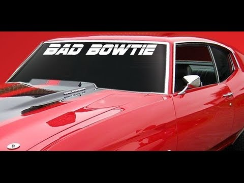 Muscle Car Decals >> Bad Bowtie Decal Windshield Banner Chevy Chevelle Corvette Camaro Muscle Cars - YouTube