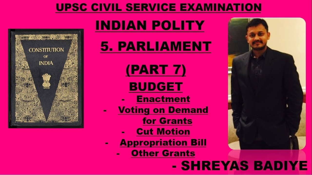 Indian Polity by Laxmikant   Parliament   Part 20   Budget, Cut Motions,  Appropriation Bill