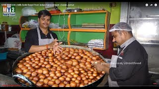 STREET FOOD | Milk Solid Sweet from Indian Subcontinent | Gulab Jamun
