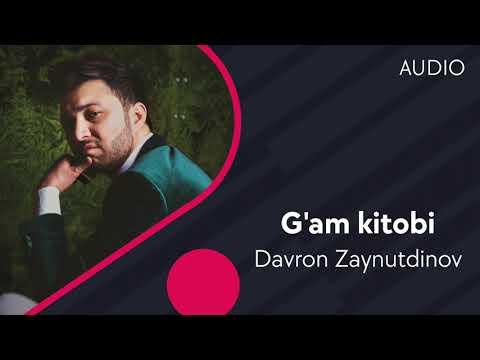 Davron Zaynutdinov - G'am Kitobi