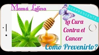 EL CANCER COMO PREVENIRLO | CURA CONTRA EL CANCER | REMEDIO CASERO NATURAL