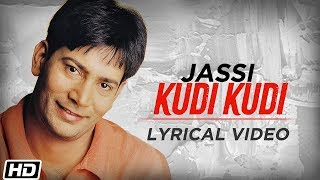 Kudi Kudi | Jasbir Jassi | Lyrical Video