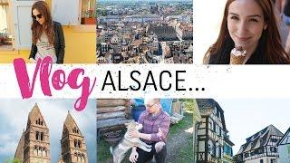 Vlog #2 - Première fois en Alsace ♥