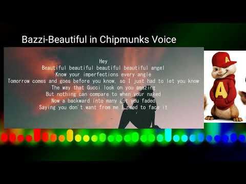 Bazzi - Beautiful - Chipmunk Voice- Lyrics