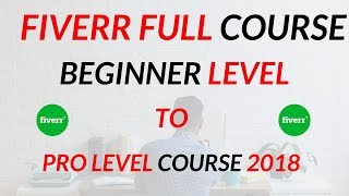 Fiverr Full Course l What is Fiverr l How To Make Money From Fiverr - Fiverr Course Beginner To Pro