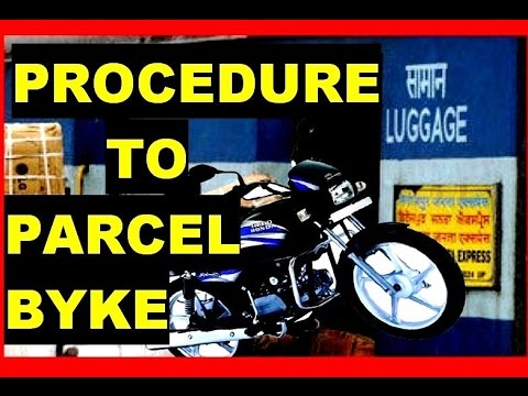 Procedure to parcel your bike in indian railways ( in hindi )