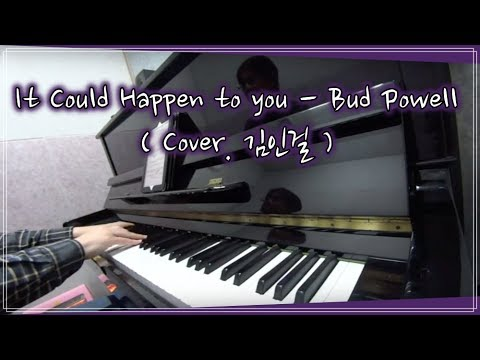 It Could Happen to You - Bud Powell ( Cover ) - YouTube