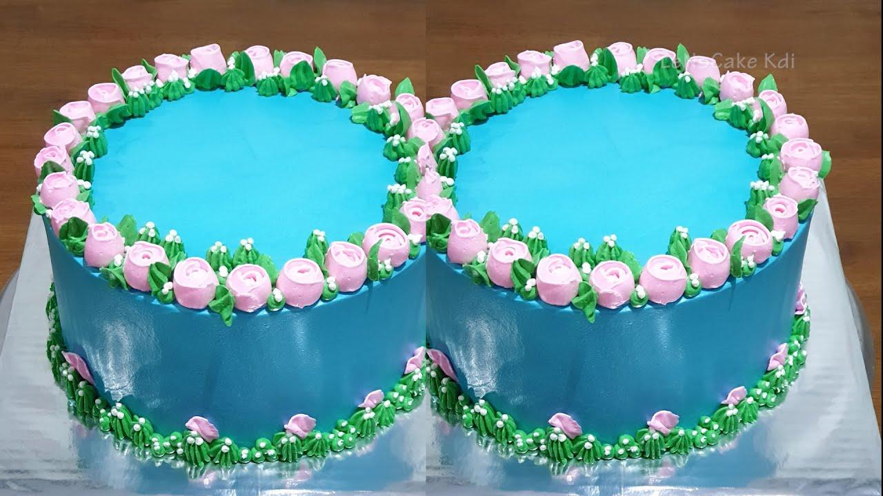 Menghias Kue Ulang Tahun Bunga Mawar Kue Ultah Simpel Lenscake Kdi Youtube