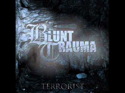 Blunt Trauma- Minister of Misery *NEW SONG* 2012