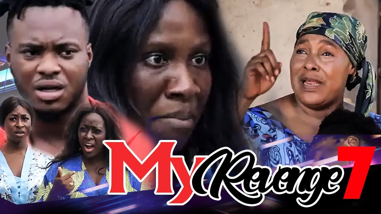 Download MY REVENGE LAST EPISODE-NEW MOVIE-2019 LATEST NOLLYWOOD NIGERIAN MOVIE